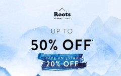 Coupon for: Roots Canada Summit Sale: Possible to save up to 50% off + Get extra 20% off