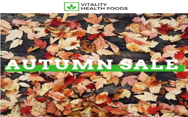 Coupon for: Vitality Health Foods at Kingsway mall - Autumn is here, welcome it the right way.