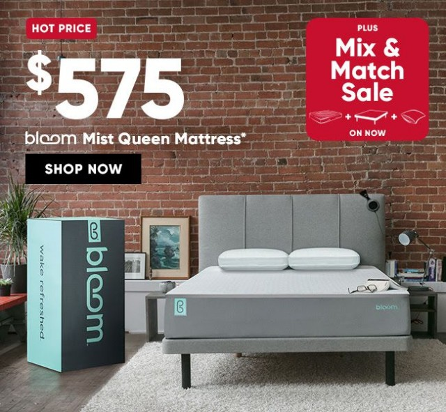 Coupon for: SleepCountry Canada - Mix & Match Sale, Hot Price $ 575 Bloom Mist Queen Mattress