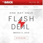 Coupon for: The Brick - One day only, Flash Sale!