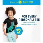 Coupon for: OshKosh B'gosh - $5 tees for every personality!
