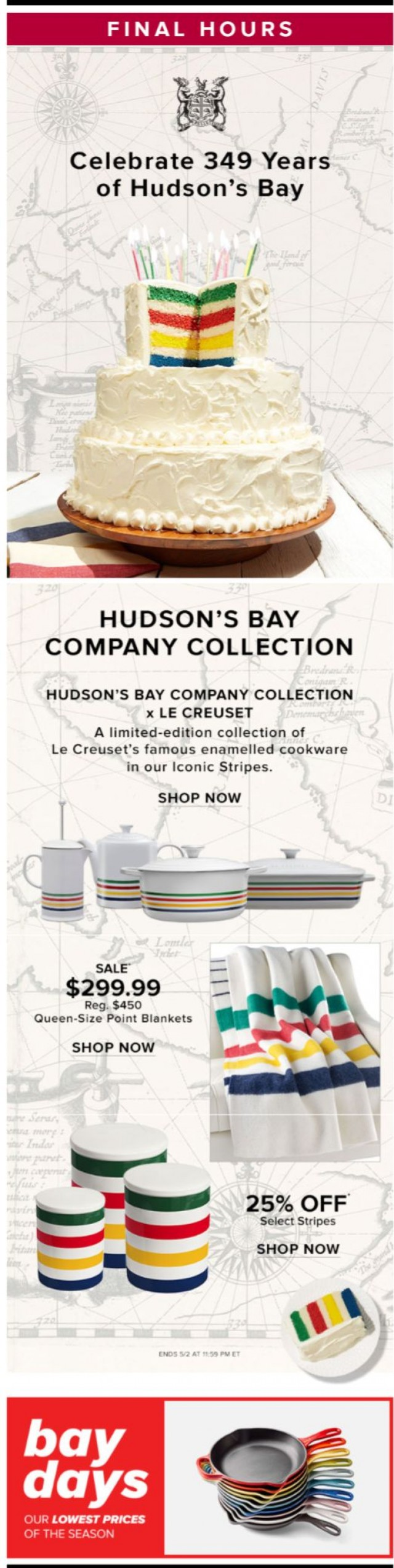 Coupon for: Hudson's Bay - Our birthday is ENDING, so is 25% OFF our Iconic Stripes!