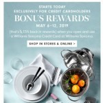 Coupon for: Williams Sonoma - Now Is a Good Time to Start Earning Rewards: BONUS REWARDS Start Today!