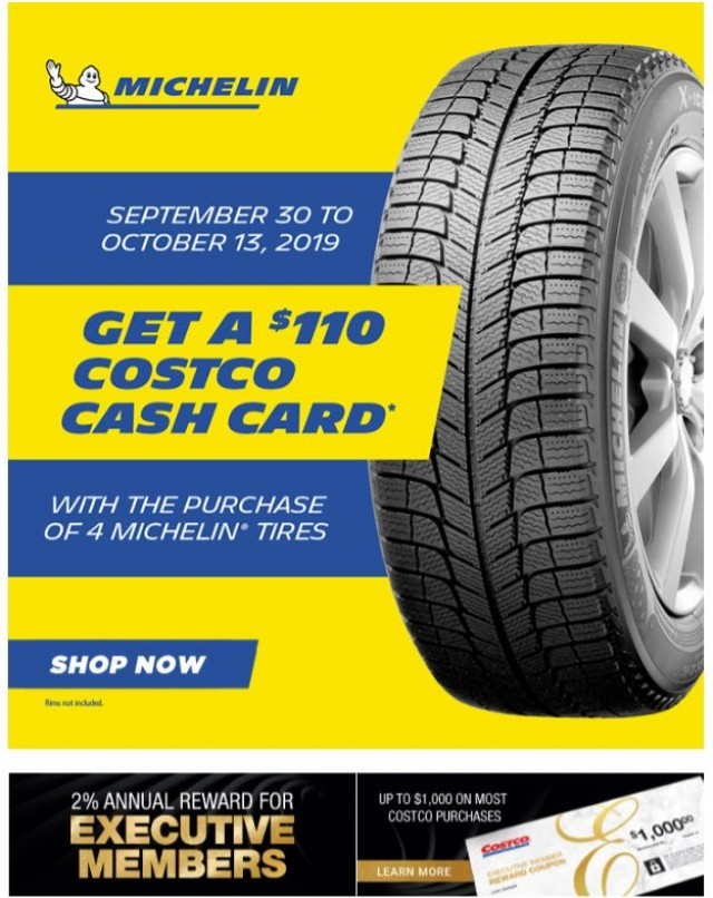 Coupon for: Costco - Get a $110 Costco Cash Card with the purchase of 4 Michelin tires!