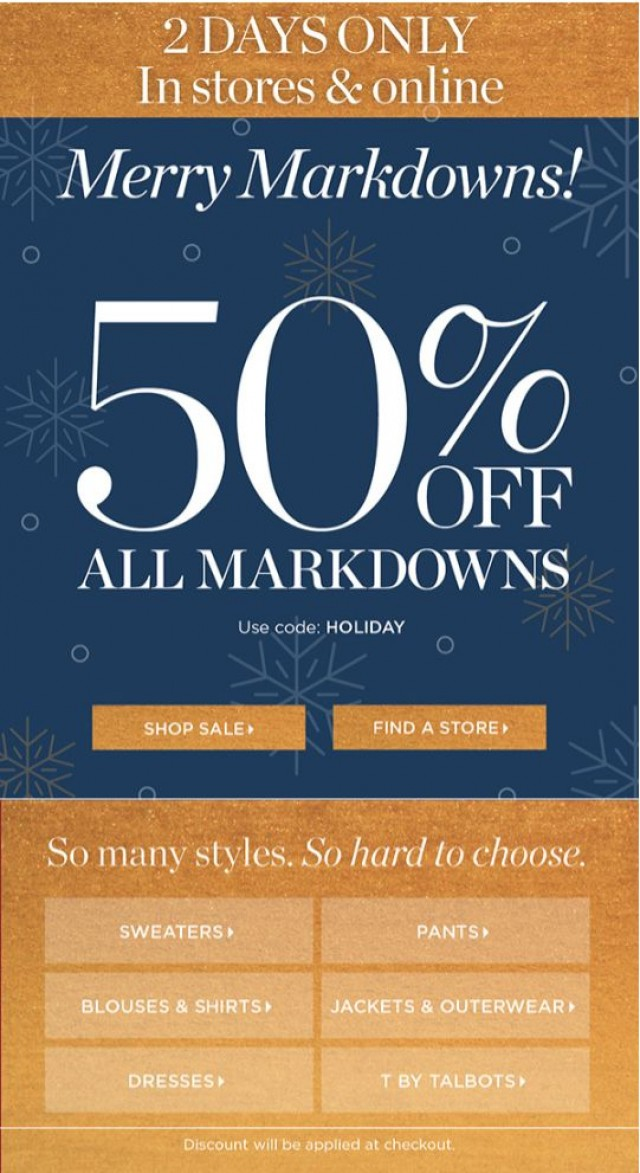 Coupon for: TALBOTS - 50% OFF markdowns + 30% OFF the rest!