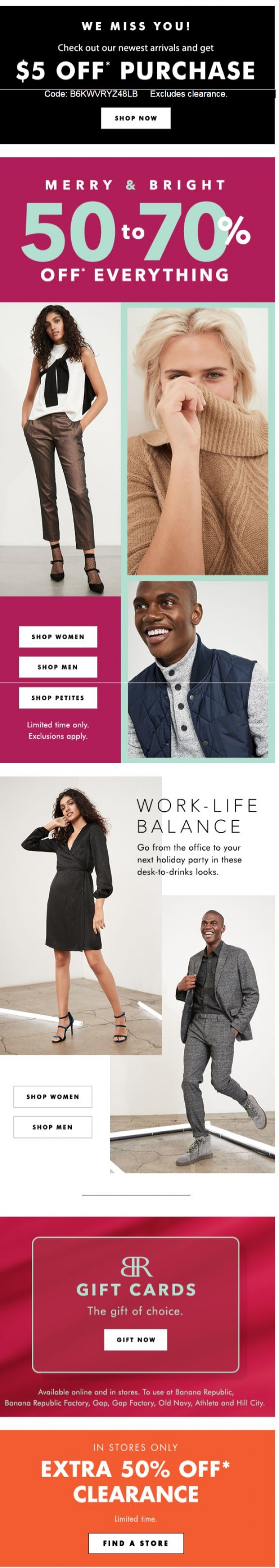 Coupon for: Banana Republic Factory - E-V-E-R-Y-T-H-I-N-G is 50-70% OFF (no, we're not joking)! Act ASAP before the holidays!