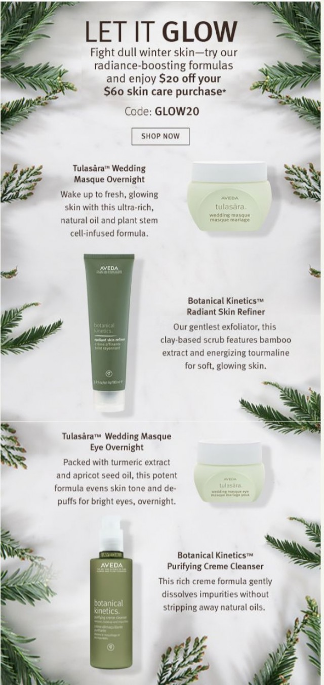Coupon for: Aveda Online - Get glowing. Enjoy $20 off skin care