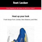 Coupon for: Foot Locker - Don't get left out in the cold!
