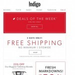 Coupon for: Indigo - FREE SHIPPING SITEWIDE + Our Best Deals This Week