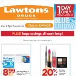 Coupon for: Lawtons Drugs - Open your weekly savings!