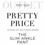 Coupon for: WHBM Outlet - The Slim Ankle Pant Now $39.99