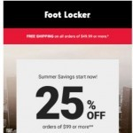Coupon for: Foot Locker - Ice your summer and save 25%!