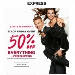 Coupon for: Express - SURPRISE, Black Friday starts at MIDNIGHT
