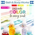 Coupon for: Bath & Body Works - Bright idea - cascade color to every sink!